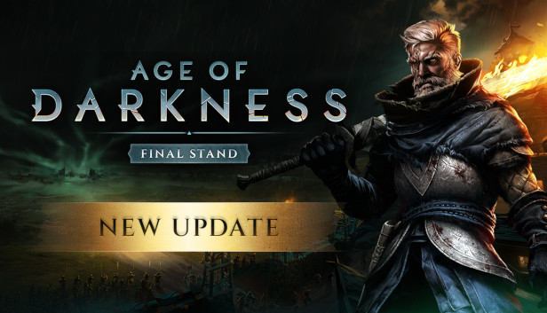 Age of Darkness: Final Stand (EA)