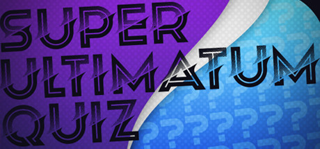 Super Ultimatum Quiz