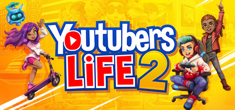 Youtubers Life 2 Free Download