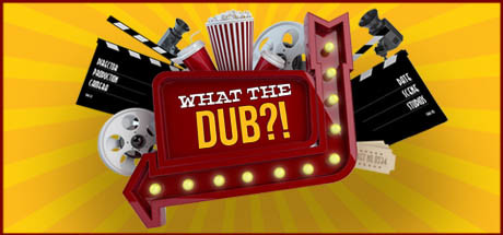 What The Dub?! Cover Image