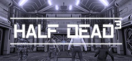 HALF DEAD 3 Capa