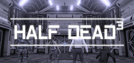 HALF DEAD 3 · AppID: 1520380 · SteamDB