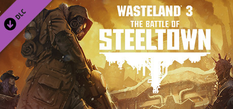 Wasteland 3 The Battle of Steeltown [PT-BR] Capa