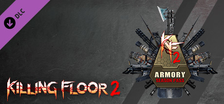 Killing Floor 2  Armory Season Pass [PT-BR] Capa