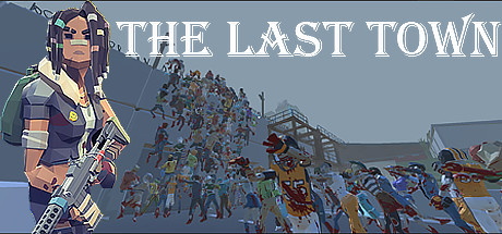 The Last Town: Excape Cover Image