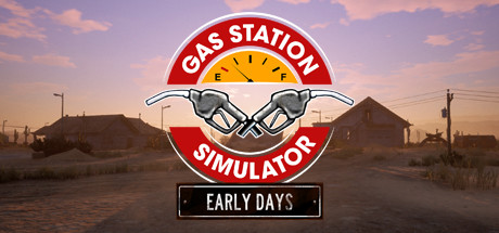 Gas Station Simulator: Prologue - Early Days Cover Image