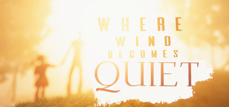 Where Wind Becomes Quiet Capa