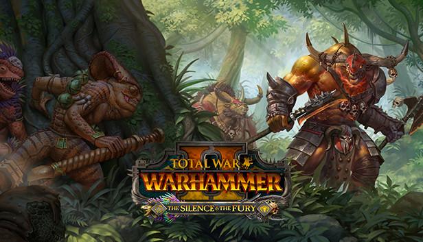 Total War: Warhammer II - The Silence & The Fury (DLC)