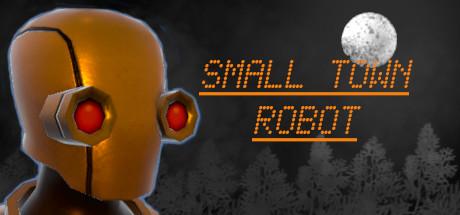Small Town Robot Capa