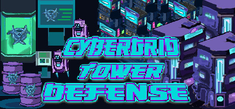 CyberGrid: Tower defense Cover Image