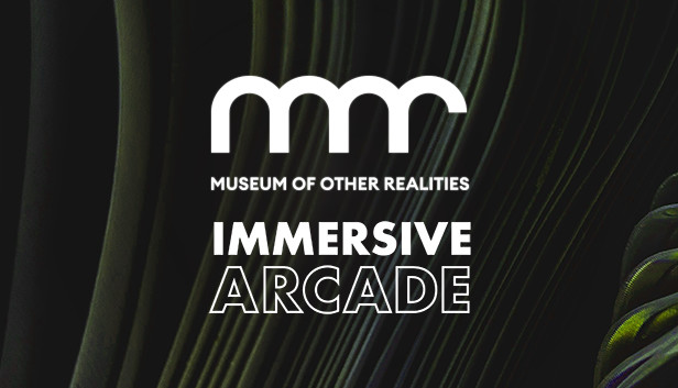 Museum of Other Realities - Immersive Arcade: The Showcase on Steam