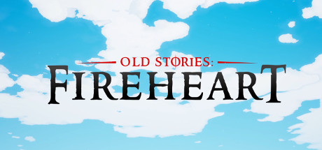 Old Stories: Fireheart Cover Image