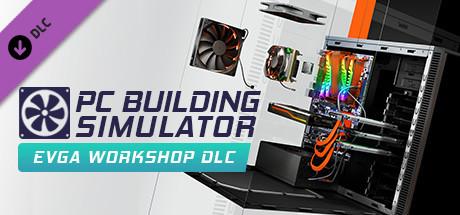 PC Building Simulator  EVGA Workshop [PT-BR] Capa