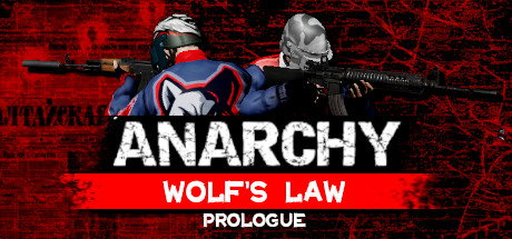 Anarchy: Wolf's law : Prologue