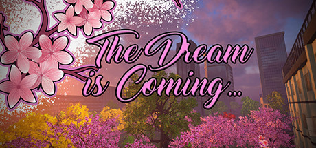 The Dream is Coming Capa