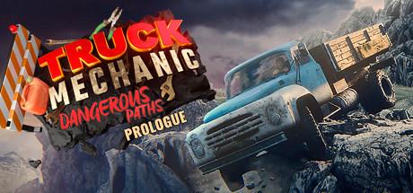 Truck Mechanic: Dangerous Paths - Prologue Cover Image