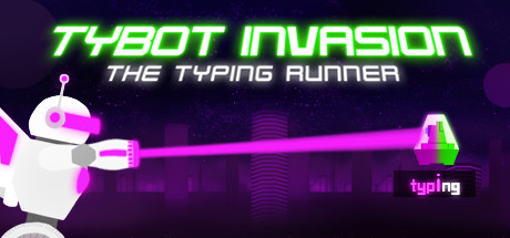 Tybot Invasion: The Typing Runner Cover Image