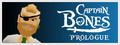 Captain Bones: Prologue