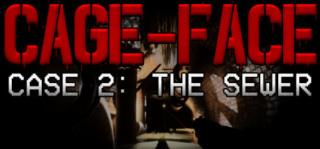CAGEFACE  Case 2 The Sewer Capa