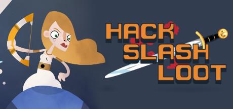 Hack, Slash, Loot Cover Image