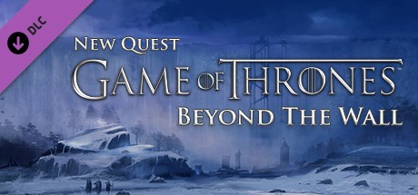 Game Of Thrones Beyond The Wall Blood Bound Dlc On Steam