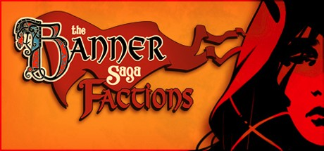 The Banner Saga: Factions Cover Image