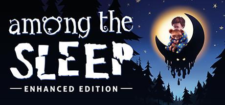 Among the Sleep – Enhanced Edition