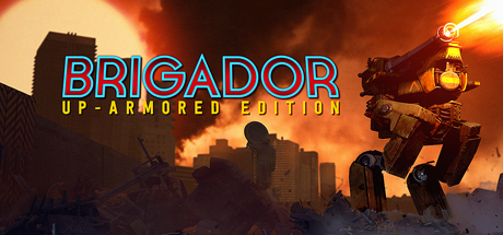 Brigador: Up-Armored Edition Cover Image
