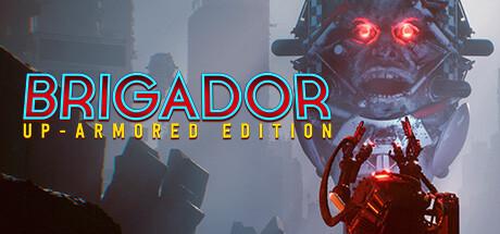 Brigador: Up-Armored Edition Cover Image