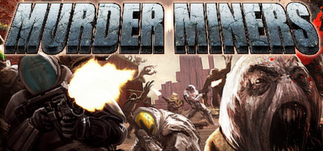 Murder Miners Cover Image