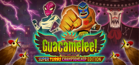 Guacamelee! Super Turbo Championship Edition Cover Image