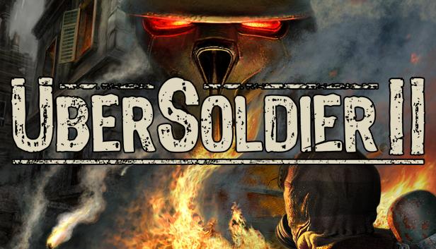 Ubersoldier II on Steam