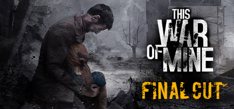 This War of Mine Cover Image