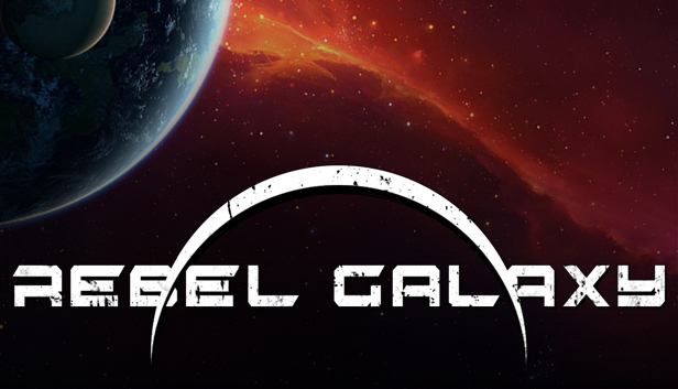 Rebel Galaxy on Steam