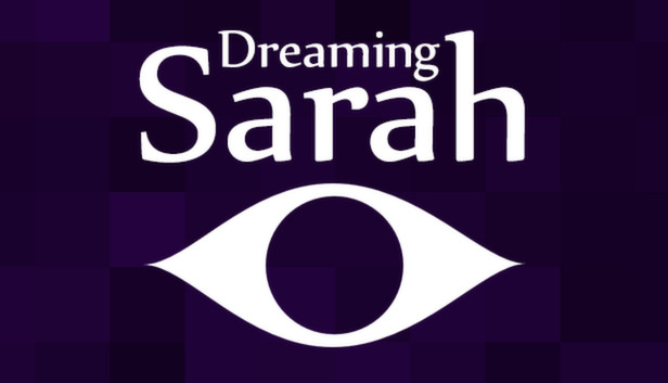 Save 80% on Dreaming Sarah on Steam