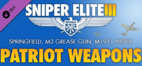 Sniper Elite 3 - Patriot Weapons Pack