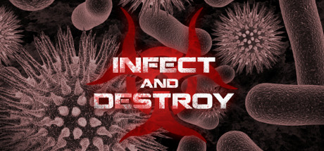 Infect and Destroy Cover Image