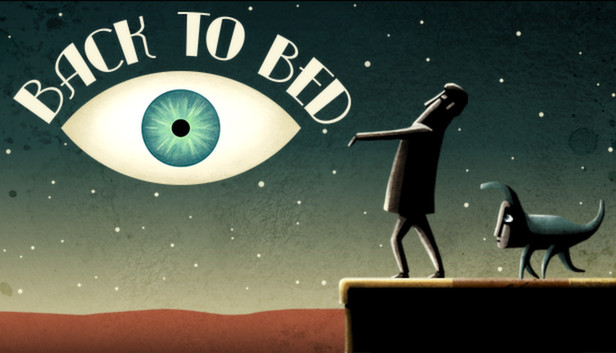Save 90% on Back to Bed on Steam
