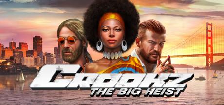 Teaser image for Crookz - The Big Heist