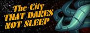 Sam & Max 305: The City that Dares not Sleep