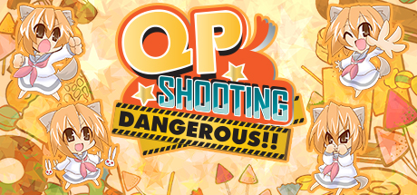 QP Shooting - Dangerous!! Cover Image