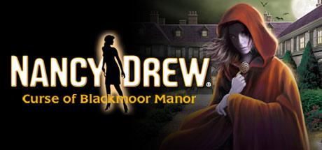 Nancy Drew®: Curse of Blackmoor Manor Cover Image