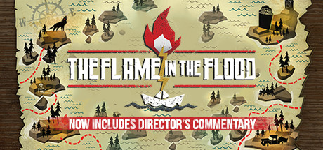 The Flame in the Flood Cover Image