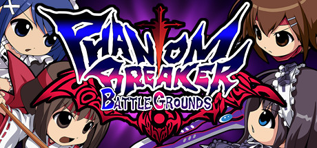 Phantom Breaker: Battle Grounds Cover Image