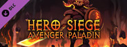 Hero Siege - Avenger Paladin (Class + Skin)