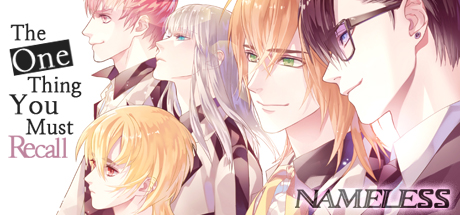 Nameless ~The one thing you must recall~ Cover Image