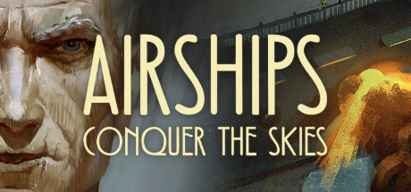 Airships: Conquer the Skies Cover Image