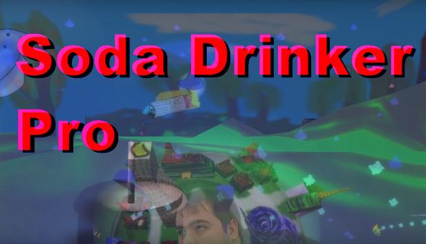 Soda Drinker Pro on Steam