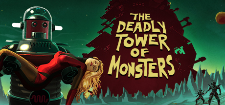 The Deadly Tower of Monsters Cover Image