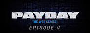 PAYDAY: The Web Series: The Elephant